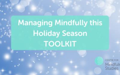 Managing Mindfully this Holiday Season Toolkit