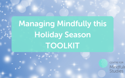 Managing Mindfully this Holiday Season Toolkit